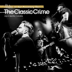 The Classic Crime - The Fight (Live in Seattle)