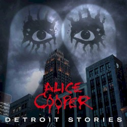 Detroit Stories by Alice Cooper