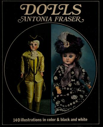 Cover of: Dolls | Antonia Fraser