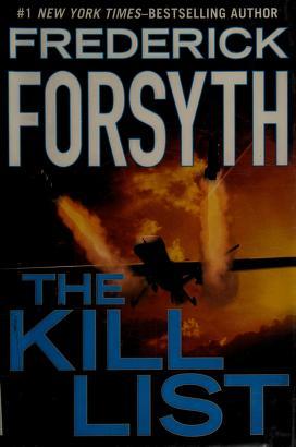 Cover of: The kill list | Frederick Forsyth